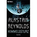 """Himmelssturz: Romanvon """"Alastair Reynolds"""""""