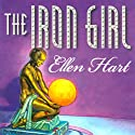 The Iron Girl: Jane Lawless, Book 13 (       UNABRIDGED) by Ellen Hart Narrated by Aimee Jolson