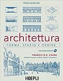 Architettura: forma, spazio, ordine