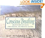 Conscious Breathing: Breathwork for H...