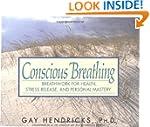 Conscious Breathing: Breathwork for H...