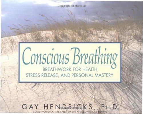 conscious living gay hendricks
