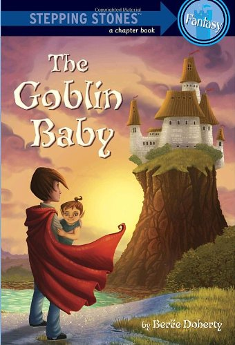 The Goblin Baby (A Stepping Stone Book(Tm)) front-902795