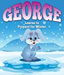George Learns to Prepare for Winter:...