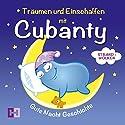 Strand und Wolken (Träumen und Einschlafen mit Cubanty) Hörbuch von Christiane Heyn Gesprochen von: Andreas Fingas
