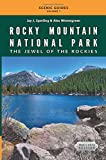 Rocky Mountain National Park: The Jewel of the Rockies: Black & White Edition