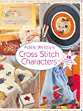 img - for Adele Welsby's Cross Stitch Characters book / textbook / text book