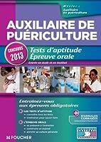 Auxiliaire de puériculture. Tests d'aptitude Epreuve orale Concours 2013