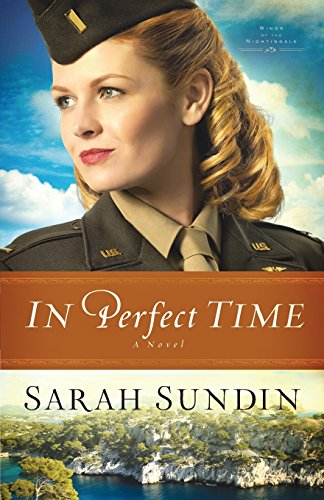 In Perfect Time: A Novel: Volume 3 (Wings of the Nightingale)