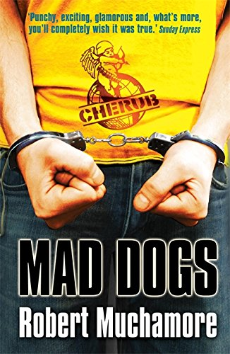 8: Mad Dogs (CHERUB)