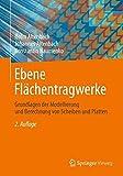 img - for Ebene Fl chentragwerke: Grundlagen der Modellierung und Berechnung von Scheiben und Platten (German Edition) book / textbook / text book