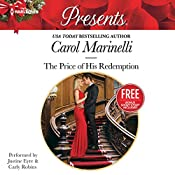 The Price of His Redemption: w/ Bonus Book: Christmas at the Chatsfield | Carol Marinelli, Maisey Yates