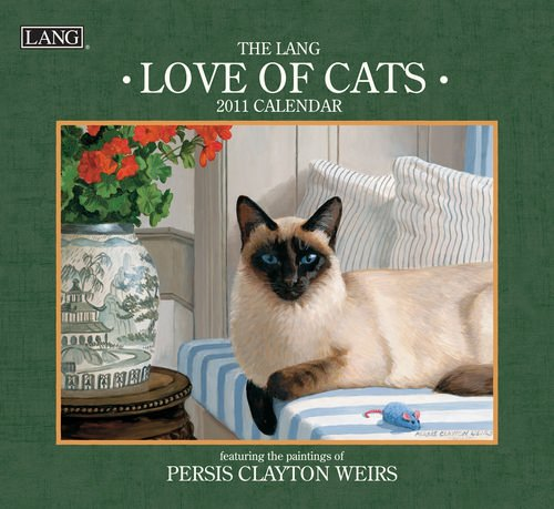 Love of Cats by Persis Clayton Weirs 2011 Lang Wall Calendar