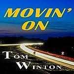 Movin' On | Tom Winton