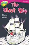 Oxford Reading Tree: Stage 10B: TreeTops: Ghost Ship (0199113467) by Waddell, Martin