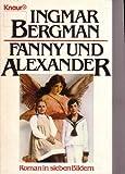 Fanny und Alexander. Roman in sieben Bildern.
