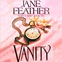 Vanity (       UNABRIDGED) by Jane Feather Narrated by Gemma Dawson