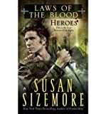 Heroes (Laws of the Blood, Book 5) (044101108X) by Sizemore, Susan