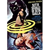 Sette Scialli Di Seta Gialla (AKA Crimes of the Black Cat) [1972] [DVD]by Sette Scialli Di Seta...
