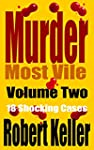 Murder Most Vile Volume 2: 18 Shockin...