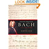 Johann Sebastian Bach: Life and Work