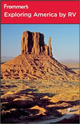 Frommer's Exploring America by RV (Frommer's Complete Guides) written by Shirley Slater