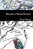 Daniel Dautel Mission to Mount Everest