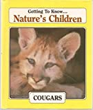 img - for Cougars & Eagles (Nature's Children) book / textbook / text book
