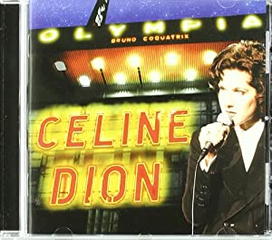 Cline Dion  l'olympia