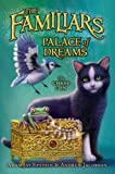 Palace of Dreams (Familiars Book 4)