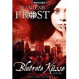 "Blutrote K�sse: Roman - Cat & Bones 1 -von ""Jeaniene Frost"""