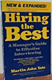 Hiring the Best: A Manager's Guide to Effective Interviewing (1558509577) by Yate, Martin John