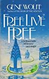 Free Live Free (0099420201) by Gene Wolfe