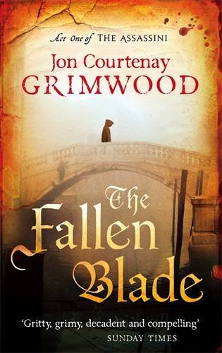 The Fallen Blade: Book 1 of the Assassini