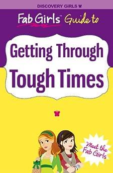 getting through tough times  discovery girls  fab girls Diablo 3 Guide Book Travel Guide Book