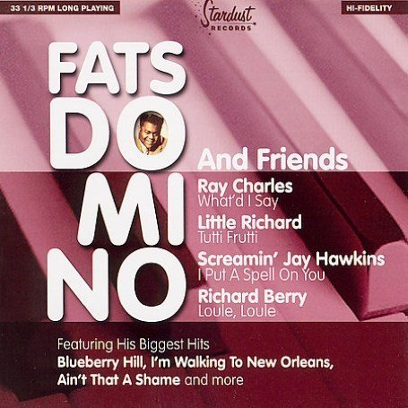 Fats Domino - Fats Domino & Friends - Zortam Music