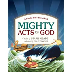 Mighty Acts of God: A Family Bible Story Book