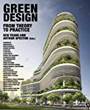Green Design: From Theory to Practice