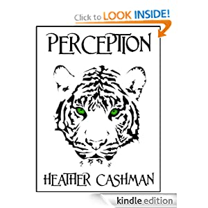 PERCEPTION (The Tigers' Eye Trilogy)
