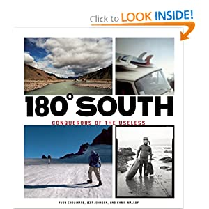 180° South: Conquerors of the Useless by