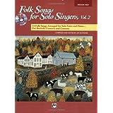 Folk Songs for Solo Singers: Medium High Voice, Volume 2 (Book & CD) ~ Jay Althouse