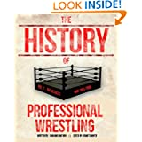 The History Of Professional Wrestling Vol. 1: WWF 1963-1989 (Volume 1)