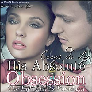 His Absolute Obsession Audiobook