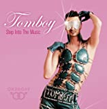 echange, troc Tomboy - Step into the Music