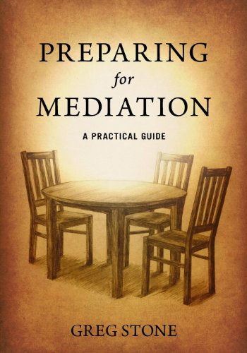 Preparing for Mediation: A Practical Guide