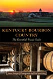 img - for Kentucky Bourbon Country: The Essential Travel Guide book / textbook / text book