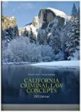 img - for California Criminal Law Concepts book / textbook / text book