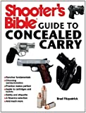 img - for Shooter's Bible Guide to Concealed Carry by Fitzpatrick, Brad (2013) Paperback book / textbook / text book