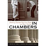 In Chambers: Stories of Supreme Court Law Clerks and Their Justices (Constitutionalism and Democracy) ~ Todd C. Peppers