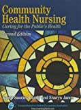 img - for Community Health Nursing: Caring for the Public's Health 2nd Edition by Lundy, Karen Saucier, Janes, Sharyn (2010) Hardcover book / textbook / text book